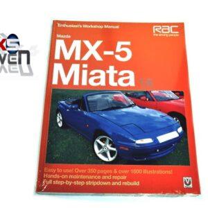 Mazda MX5 MK1 1.6 Enthusiasts Workshop Manual